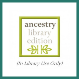 click here to go to ancestry library edition - in library use only